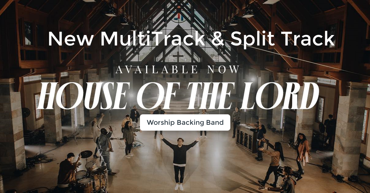 New Backing Track: House of the Lord (Phil Wickham)