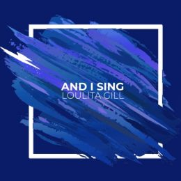 And I Sing