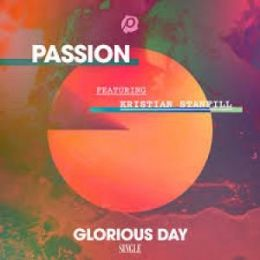 Glorious Day (Passion)