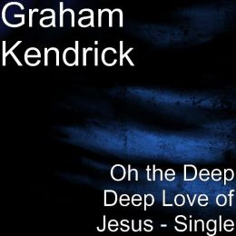 Oh The Deep Deep Love of Jesus (The Sailors Song)
